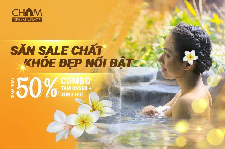 Khuyến mãi đặc biệt: Giảm 50% Combo tắm Onsen + Xông hơi - Săn sale chất, khỏe đẹp nổi bật!